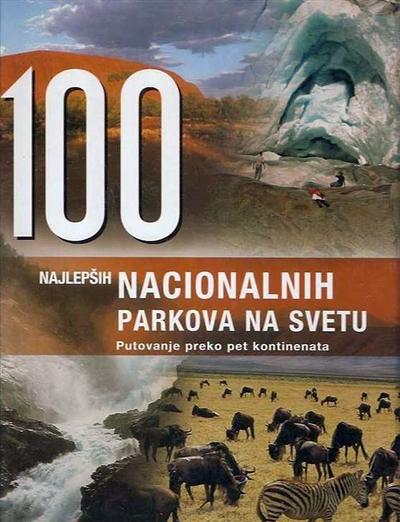 100 Najlepsih Nacionalnih Parkova Vv