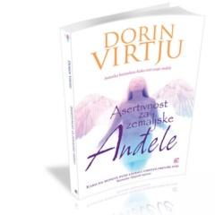 Asertivnost za zemaljske anđele Kako da budete puni ljubavi, umesto previše fini