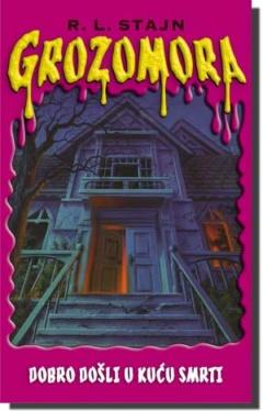 Dobro došli u kuću smrti