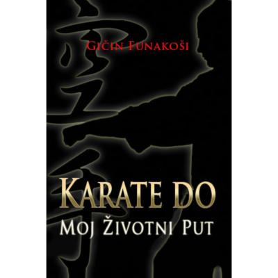 Karate Do – moj životni put