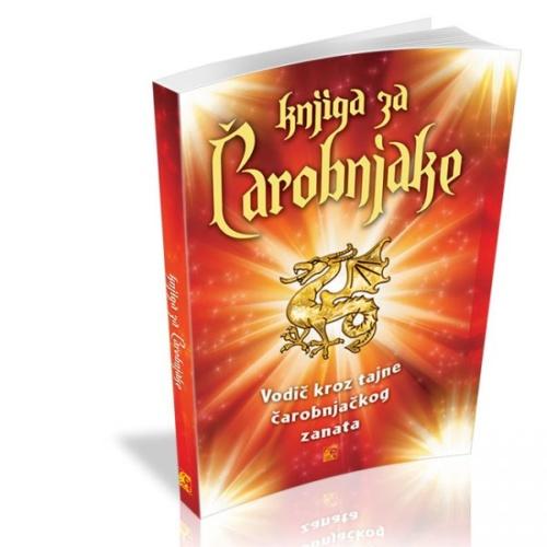 Knjiga za čarobnjake , Praktični vodič kroz tajne čarobnjačkog zanata
