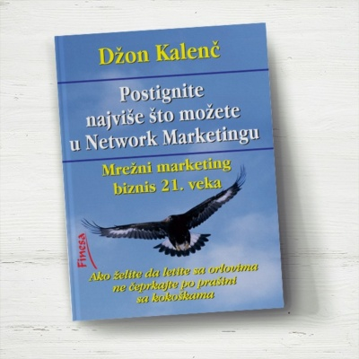 Postignite najviše što možete u Network Marketingu