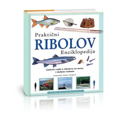 Praktični ribolov – enciklopedija