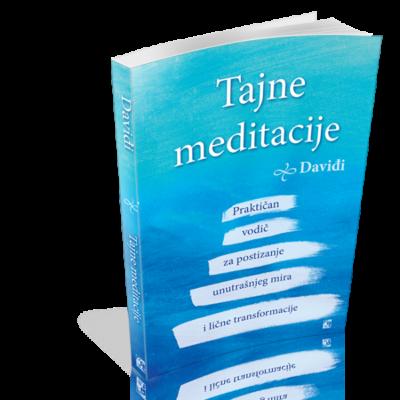 Tajne meditacije – Praktičan vodič za postizanje unutrašnjeg mira i lične transformacije