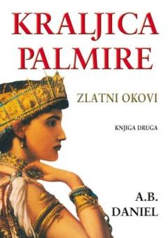 Kraljica Palmire II – Zlatni okovi