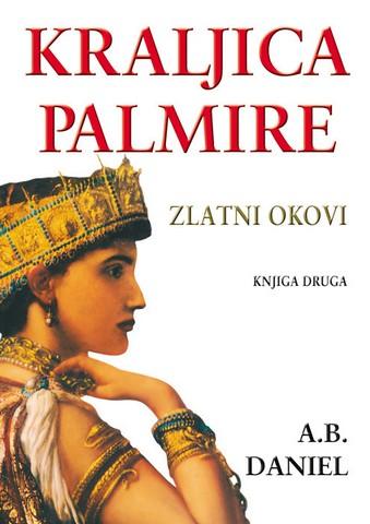 Kraljica Palmire II - Zlatni okovi