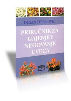 Priručnik za gajenje i negovanje cveća