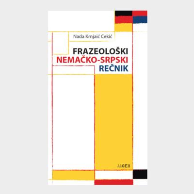 Frazeološki nemačko - srpski rečnik