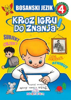 Bosanski jezik 4 – Kroz igru do znanja bosanski