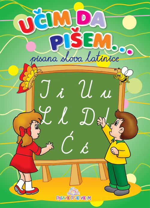 Učim da pišem - Pisana latinica