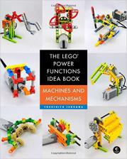 The LEGO® Power Functions Idea Book. Machines and Mechanisms.