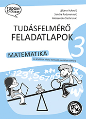 Kontrolne vežbe iz matematike za 3. razred na mađarskom jeziku