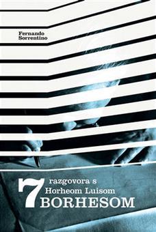 7 razgovora s Horheom Luisom Borhesom