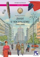 Život u socijalizmu (1945-1980) – latinica