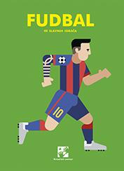 Fudbal 40 slavnih igrača