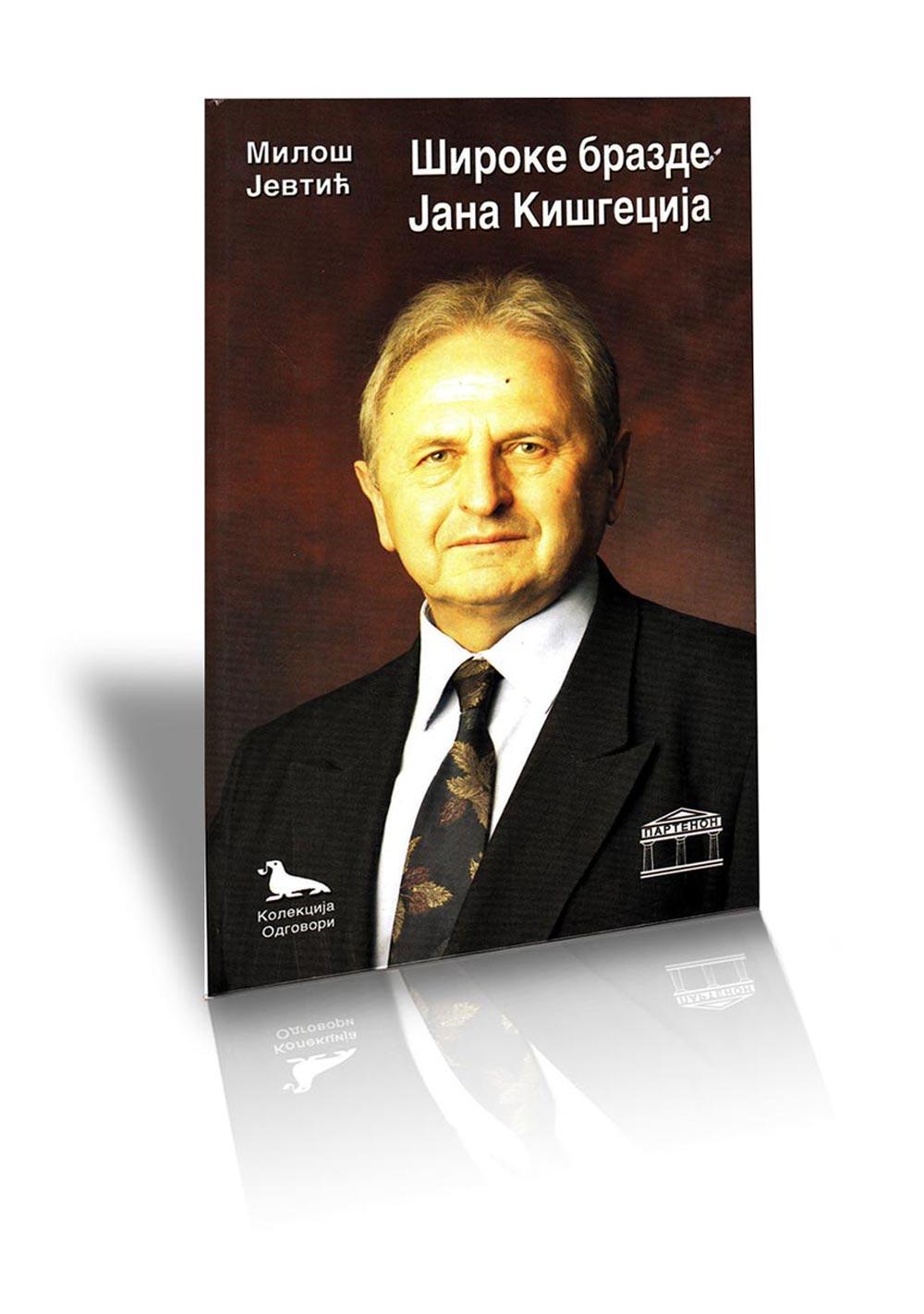 Široke brazde Jana Kišgecija