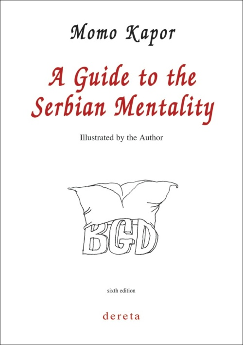 A Guide to the Serbian Mentality (8th edition)
