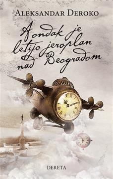 A ondak je letijo jeroplan nad Beogradom