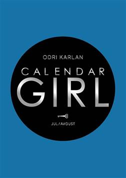 CALENDAR GIRL: JUL/AVGUST