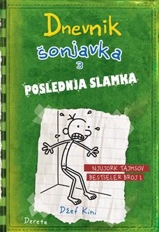 Dnevnik šonjavka 3 – Poslednja slamka (III izdanje)
