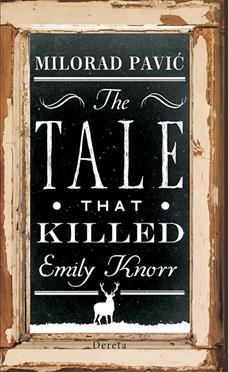 Priča koja je ubila Emiliju Knor (II dvojezično izdanje)