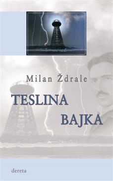Teslina bajka (III izdanje)