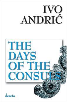 The Days Of The Consuls (V izdanje)
