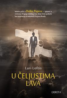 U čeljustima lava: istinita priča o Dušku Popovu – špijunu iz Drugog svetskog rata, čiji je život poslužio kao inspiracija za lik Džejmsa Bonda