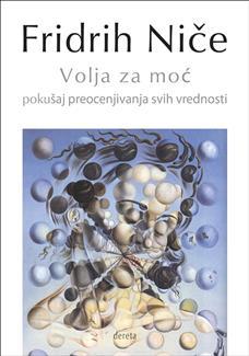 Volja za moć - pokušaj preocenjivanja svih vrednosti (IV izdanje)