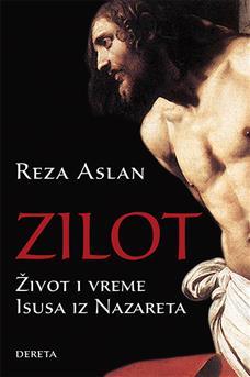 Zilot : život i vreme Isusa iz Nazareta