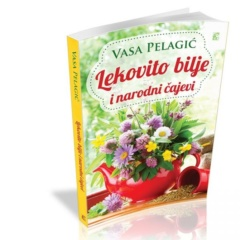 Lekovito bilje i narodni čajevi – Vasa Pelagić