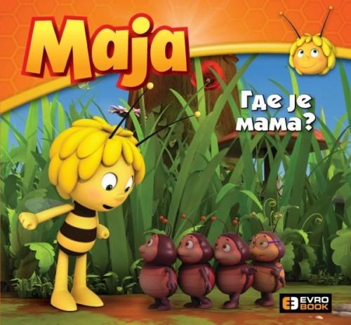 PČELICA MAJA - GDE JE MAMA?