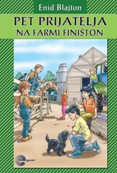 PET PRIJATELJA NA FARMI FINISTON