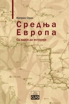 Srednja Evropa- Od ideje do istorije
