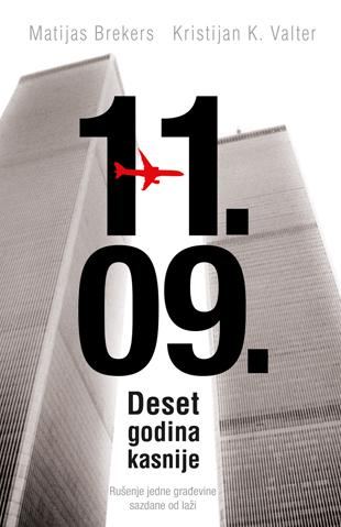 11. 09. - Deset godina kasnije