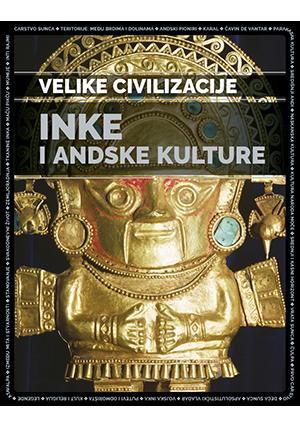 Inke i andske kulture – Velike civilizacije