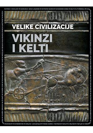 Vikinzi i Kelti – Velike civilizacije