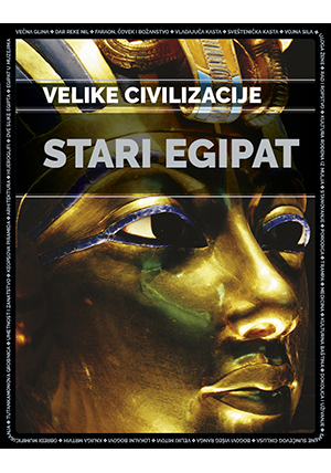 Stari Egipat – Velike civilizacije