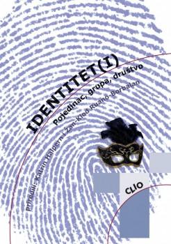 Identiteti (i) - Pojedinac, grupa, društvo