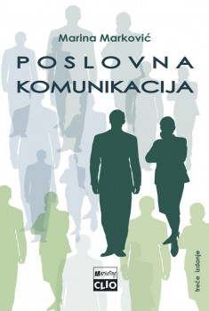 Poslovna komunikacija ( III izmenjeno i dopunjeno izdanje