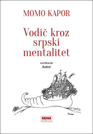 Vodič kroz srpski mentalitet, Momo Kapor