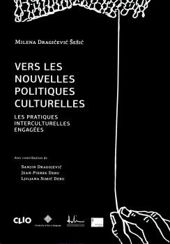 Vers les nouvelles politiques culturelles: Les pratiques interculturelles engagées