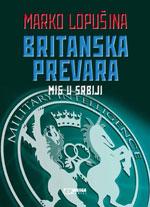 Britanska prevara – MI6 u Srbiji