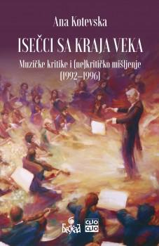 Isečci sa kraja veka : muzičke kritike i (ne)kritičko mišljenje : (1992–1996)