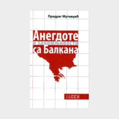 Zanimljivosti i anegdote sa Balkana