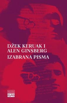 Džek Keruak i Alen Ginsberg – izabrana pisma