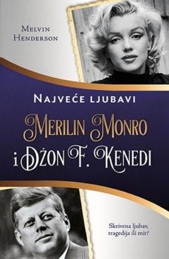 Merilin Monro i Džon F. Kenedi