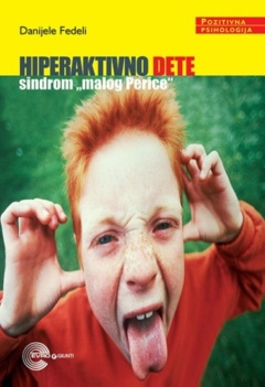 "Hiperaktivno dete – sindrom ""malog Perice"""