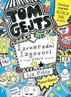 Izvanredni izgovori (i druge dobre stvari) – Tom Gejts