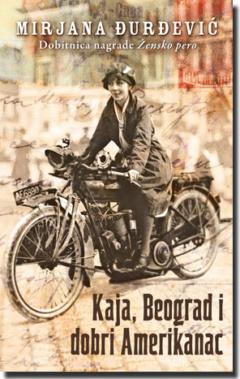 Kaja, Beograd i dobri Amerikanac
